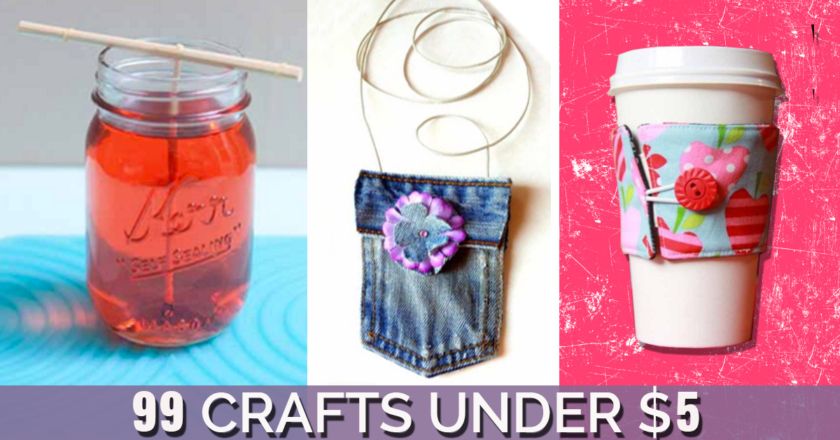 easy and cheap craft ideas 99 awesome crafts you can make for less than 5 6496
