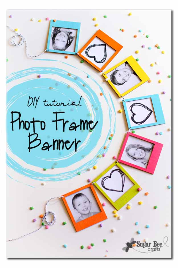 Cool Crafts You Can Make for Less than 5 Dollars | Cheap DIY Projects Ideas for Teens, Tweens, Kids and Adults | Photo Frame Banner | http://diyprojectsforteens.com/cheap-diy-ideas-for-teens/