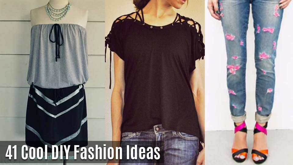DIY Fashion Ideas - Fun DIY Clothes with Step by Step Tutorials- Cool Fashion Ideas for Teens