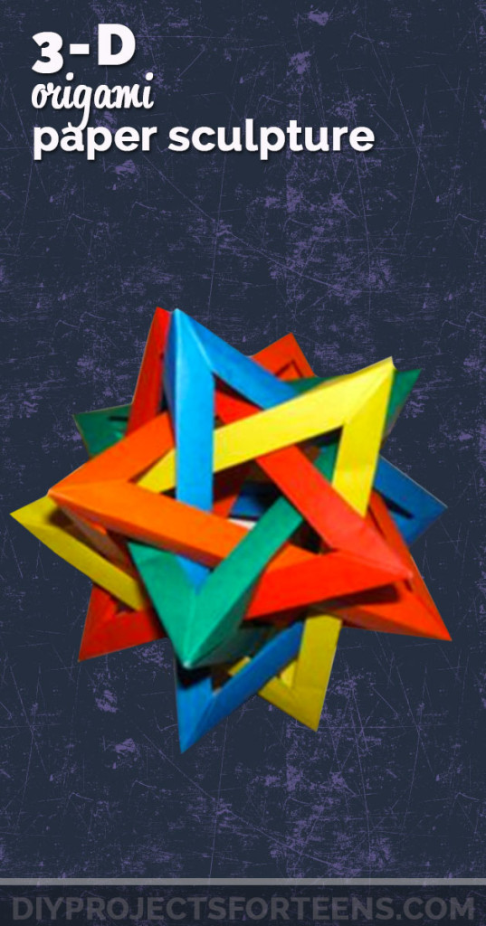 Cool Crafts For Teens Boys And Girls 3 D Origami Paper Sculpture Creative