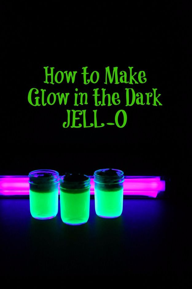 Cool Crafts For Teens Boys And Girls Glow In The Dark Jello Creative Awesome Teen DIY Projects Fun Tweens