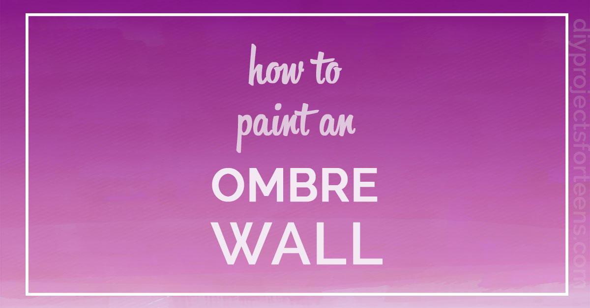 How To Paint An Ombre Wall - Cool DIY Projects for Bedroom Decor for Teens and Adults