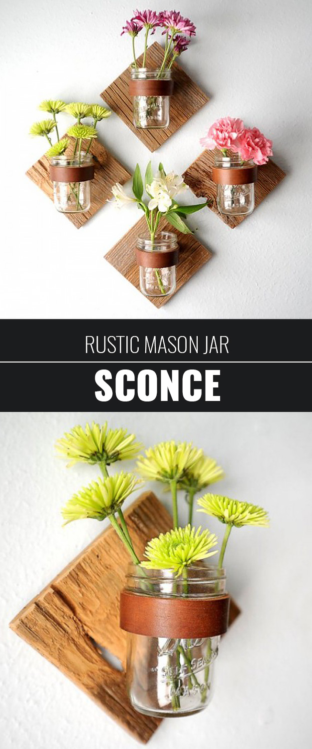 Cute DIY Mason Jar Ideas - DIY Rustic Mason Jar Sconce - Fun Crafts, Creative Room Decor, Homemade Gifts, Creative Home Decor Projects and DIY Mason Jar Lights - Cool Crafts for Teens and Tween Girls http://diyprojectsforteens.com/cute-diy-mason-jar-crafts