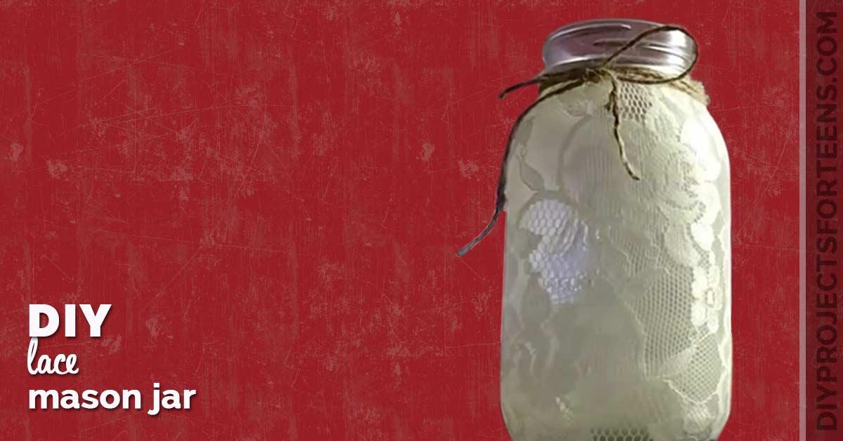 DIY Lace Mason Jar Tutorial