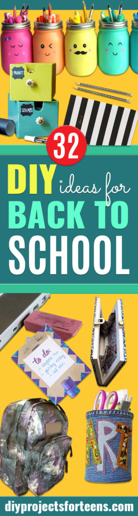 DIY School Supplies You Need For Back To School - Cuter, Cool and Easy Projects for Teens, Tweens and Kids to Make for Middle School and High School. Fun Ideas for Backpacks, Pencils, Notebooks, Organizers, Binders http://diyprojectsforteens.com/diy-school-supplies