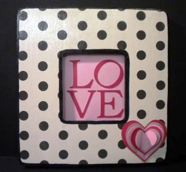 Best DIY Picture Frames and Photo Frame Ideas - Love Frame - How To Make Cool Handmade Projects from Wood, Canvas, Instagram Photos. Creative Birthday Gifts, Fun Crafts for Friends and Wall Art Tutorials #diyideas #diygifts #teencrafts