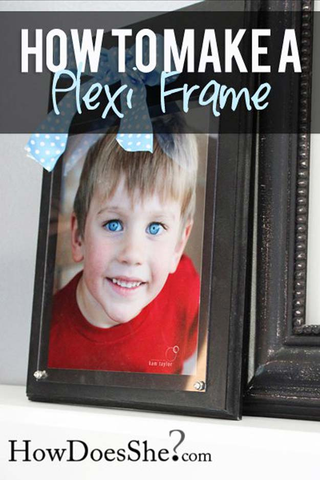 Best DIY Picture Frames and Photo Frame Ideas - Plexi Frame - How To Make Cool Handmade Projects from Wood, Canvas, Instagram Photos. Creative Birthday Gifts, Fun Crafts for Friends and Wall Art Tutorials http://diyprojectsforteens.com/diy-picture-frames