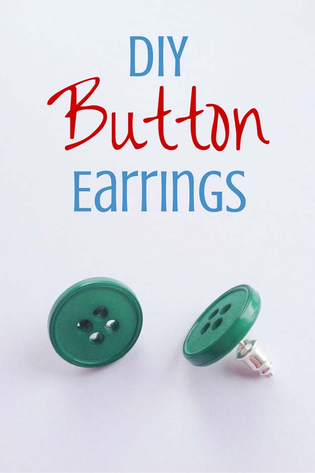 DIY Earrings and Homemade Jewelry Projects - Button Earrings - Easy Studs, Ideas with Beads, Dangle Earring Tutorials, Wire, Feather, Simple Boho, Handmade Earring Cuff, Hoops and Cute Ideas for Teens and Adults http://diyprojectsforteens.com/diy-earrings