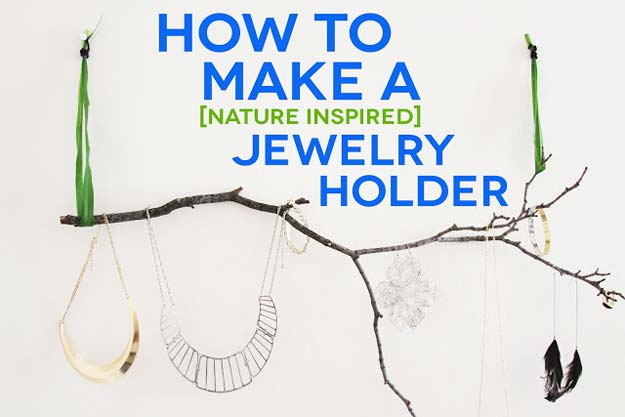 DIY Dorm Room Decor Ideas - Nature Inspired Jewelry Holder - Cheap DIY Dorm Decor Projects for College Rooms - Cool Crafts, Wall Art, Easy Organization for Girls - Fun DYI Tutorials for Teens and College Students http://diyprojectsforteens.com/diy-dorm-room-decor