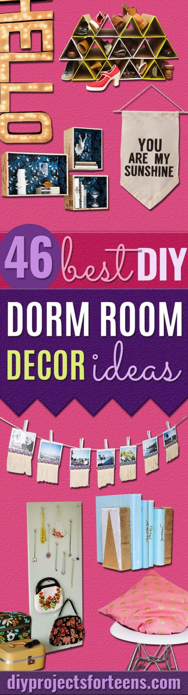 DIY Dorm Room Decor Ideas -Cheap DIY Dorm Decor Projects for College Rooms - Cool Crafts, Wall Art, Easy Organization for Girls - Fun DYI Tutorials for Teens and College Students #diyideas #roomdecor #diy #collegelife #teencrafts