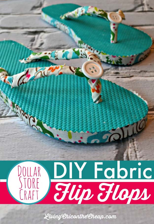 Fun Dollar Store Crafts for Teens - DIY Fabric Flip Flops - Cheap and Easy DIY Ideas for Teenagers to Make for Dollar Stores - Inexpensive Gifts and Room Decor for Tweens, Boys and Girls - Awesome Step by Step Tutorials with Instructions for Cool DIY Projects http://diyprojectsforteens.com/dollar-store-crafts-teens