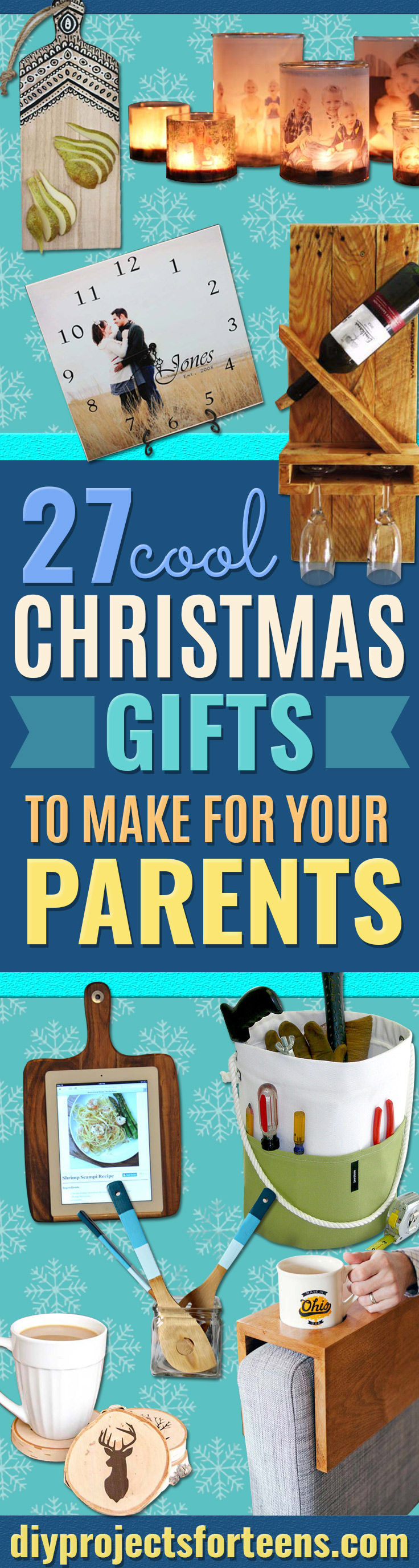 DIY Christmas Presents To Make For Parents - Cute, Easy and Cheap Crafts and Gift