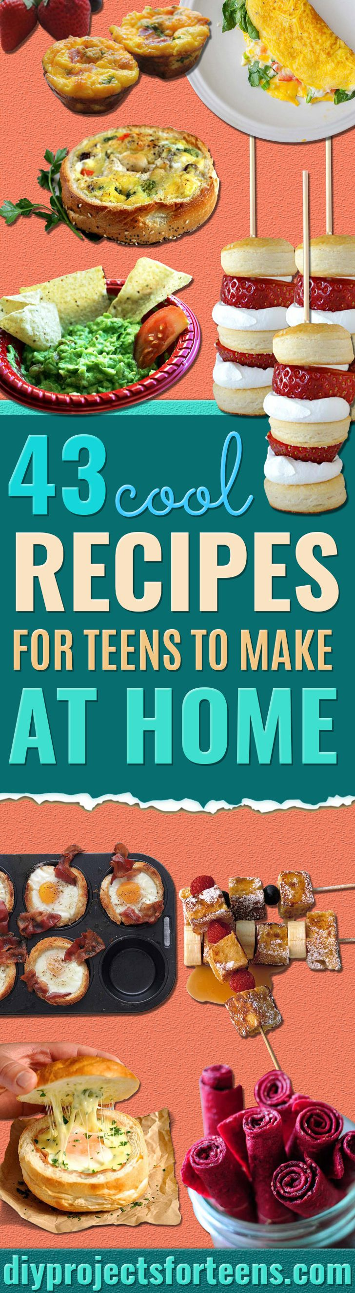 Cool and Easy Recipes For Teens to Make at Home - Fun Snacks, Simple Breakfasts, Lunch Ideas, Dinner and Dessert Recipe Tutorials - Teenagers Love These Fun Foods that Are Quick, Healthy and Delicious Ideas for Meals