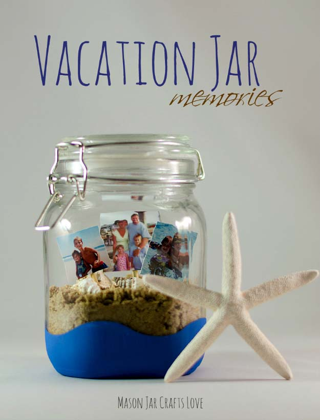Cute DIY Mason Jar Gift Ideas for Teens - DIY Vacation Memory Jar - Best Christmas Presents, Birthday Gifts and Cool Room Decor Ideas for Girls and Boy Teenagers - Fun Crafts and DIY Projects for Snow Globes, Dollar Store Crafts and Valentines for Kids