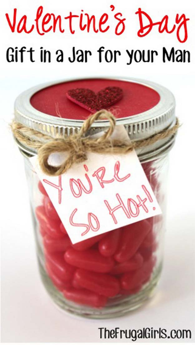 Best Mason Jar Valentine Crafts - You're So Hot Mason Jar for Your Man - Cute Mason Jar Valentines Day Gifts and Crafts | Easy DIY Ideas for Valentines Day for Homemade Gift Giving and Room Decor | Creative Home Decor and Craft Projects for Teens, Teenagers, Kids and Adults http://diyprojectsforteens.com/mason-jar-valentine-crafts