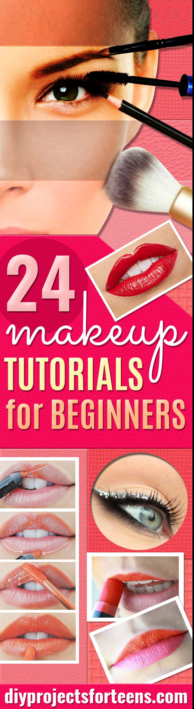 Best Makeup Tutorials for Teens - Easy Makeup Ideas for Beginners - Step by Step Tutorials for Foundation, Eye Shadow, Lipstick, Cheeks, Contour, Eyebrows and Eyes - Awesome Makeup Hacks and Tips for Simple DIY Beauty - Day and Evening Looks