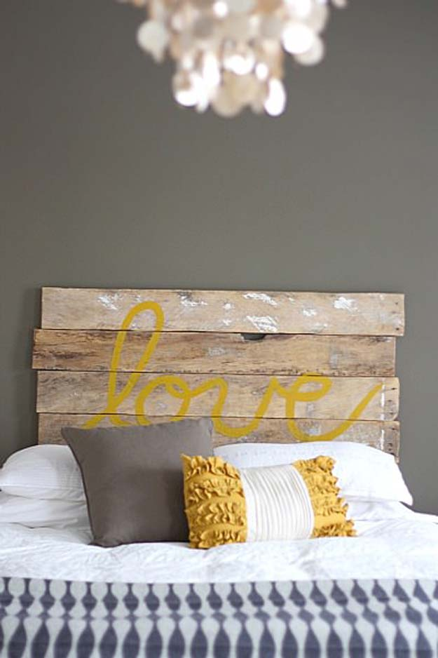 Cool DIY Ideas for Your Bed - DIY 'love' headboard - Fun Bedding, Pillows, Blankets, Home Decor and Crafts to Make Your Bedroom Awesome - Easy Step by Step Tutorials for Making A T-Shirt Pillow, Knit Throws, Fuzzy and Furry Warm Blankets and Handmade DYI Bedding, Sheets, Bedskirts and Shams