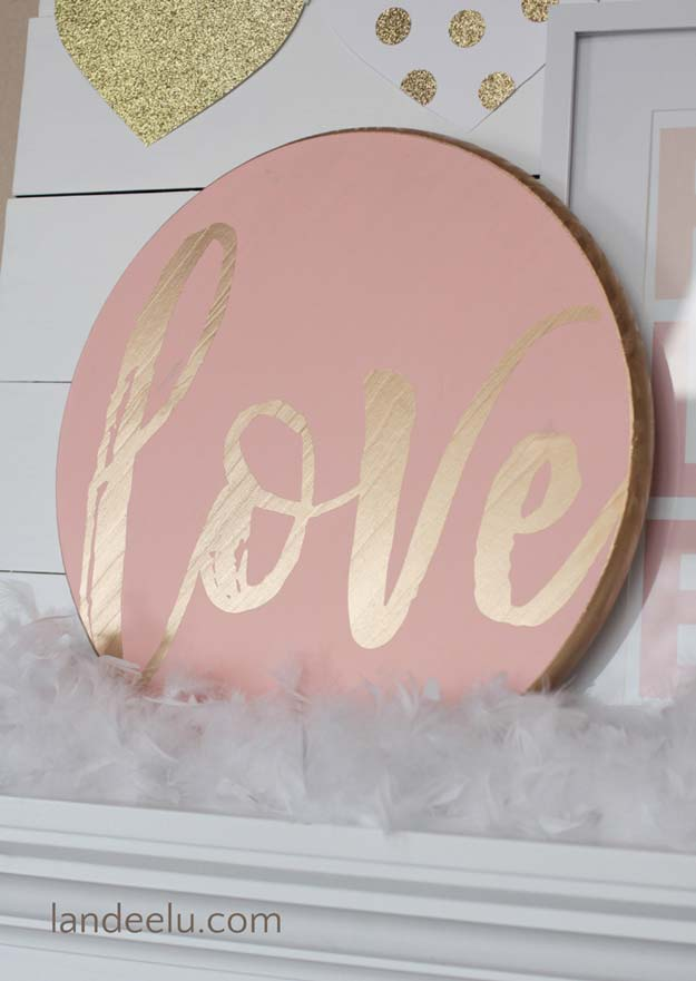 Pink DIY Room Decor Ideas - DIY Love Valentine's Day Sign - Cool Pink Bedroom Crafts and Projects for Teens, Girls, Teenagers and Adults - Best Wall Art Ideas, Room Decorating Project Tutorials, Rugs, Lighting and Lamps, Bed Decor and Pillows #teencrafts #roomdecor #pink