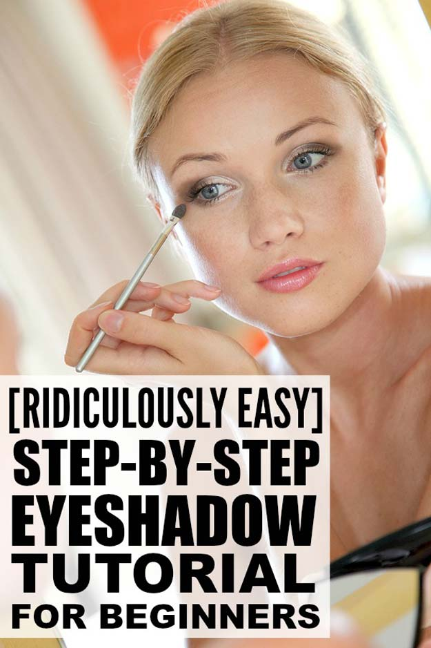 Best Eyeshadow Tutorials - [RIDICULOUSLY EASY] Step-by-Step Eyeshadow Tutorial for Beginners - Easy Step by Step How To For Eye Shadow - Cool Makeup Tricks and Eye Makeup Tutorial With Instructions - Quick Ways to Do Smoky Eye, Natural Makeup, Looks for Day and Evening, Brown and Blue Eyes - Cool Ideas for Beginners and Teens http://diyprojectsforteens.com/best-eyeshadow-tutorials