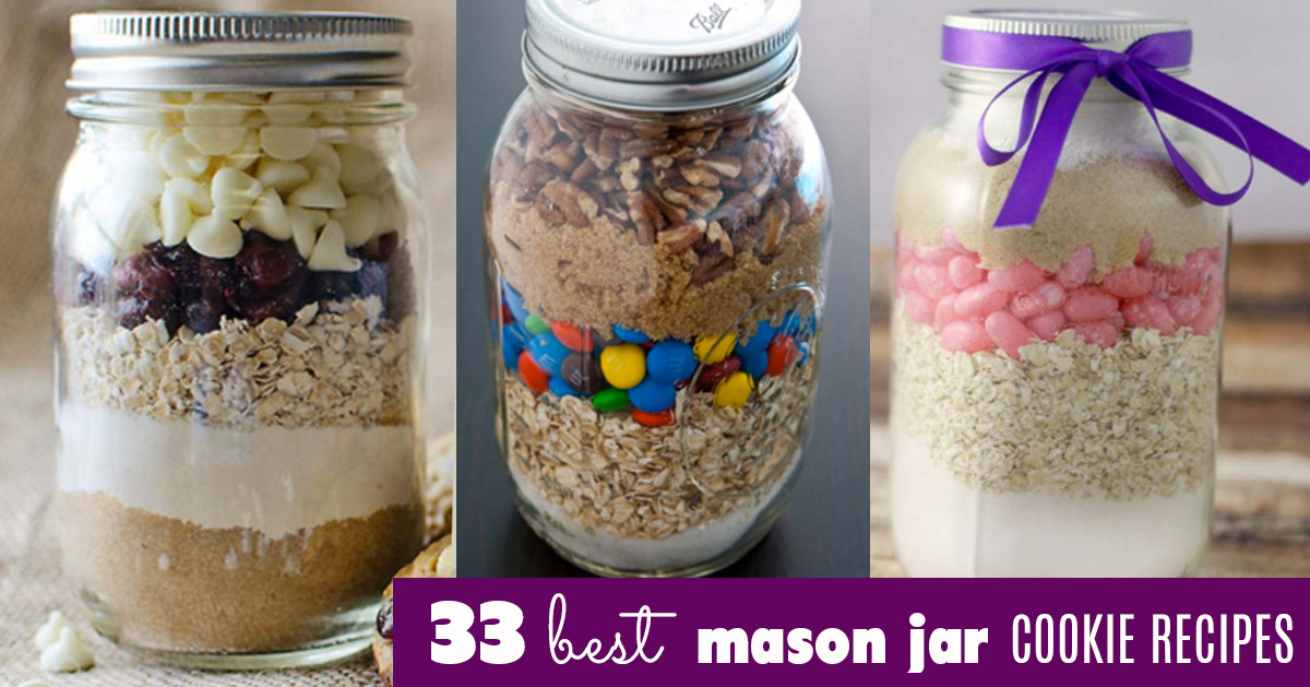 Best Recipes for Mason Jar Cookies - Easy Recipes for Making Cookie Mix in Mason Jars