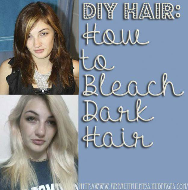 Creative DIY Hair Tutorials - How to Bleach Dark Hair - Color, Rainbow, Galaxy and Unique Styles for Long, Short and Medium Hair - Braids, Dyes, Instructions for Teens and Women #hairstyles #hairideas #beauty #teens #easyhairstyles