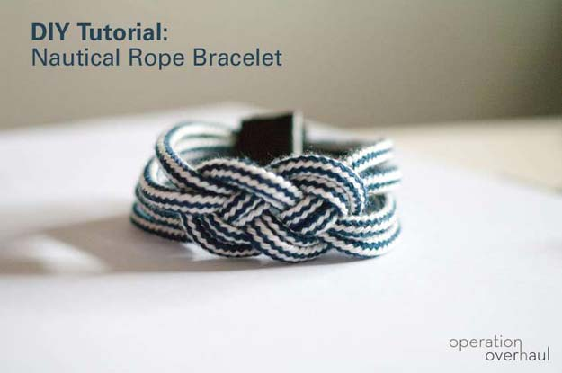 DIY Bracelets - Nautical Rope Bracelet - Cool Jewelry Making Tutorials for Making Bracelets at Home - Handmade Bracelet Crafts and Easy DIY Gift for Teens, Girls and Women - With String, Wire, Leather, Beaded, Bangle, Braided, Boho, Modern and Friendship - Cheap and Quick Homemade Jewelry Ideas