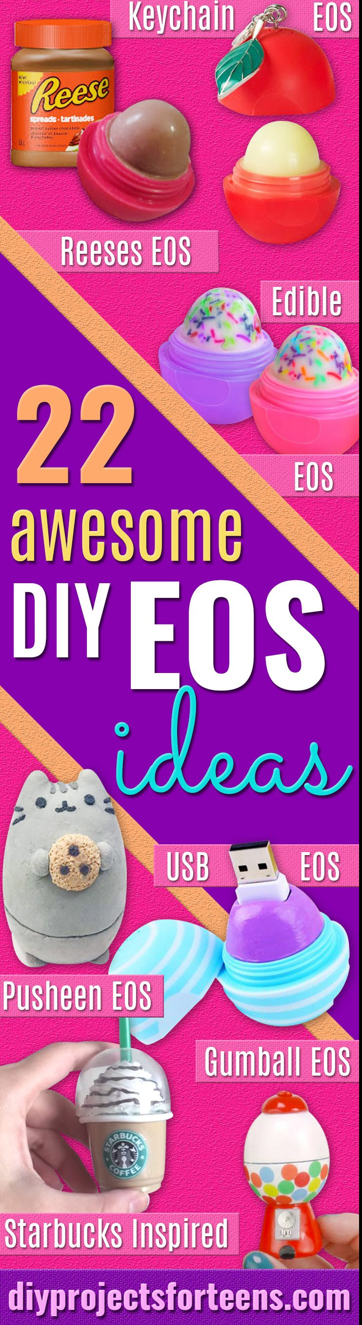 22 Most Awesome DIY EOS ideas