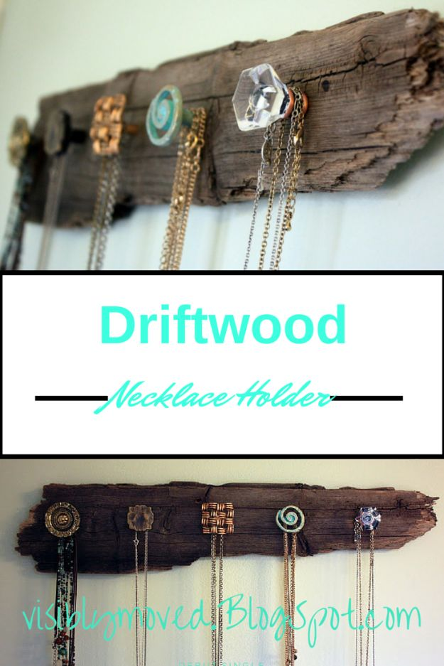 DIY Jewelry Storage - Driftwood Necklace Holder - Do It Yourself Crafts and Projects for Organizing, Storing and Displaying Jewelry - Earrings, Rings, Necklaces - Jewelry Tree, Boxes, Hangers - Cheap and Easy Ways To Organize Jewelry in Bedroom and Bathroom - Dollar Store Crafts and Cheap Ideas for Decorating