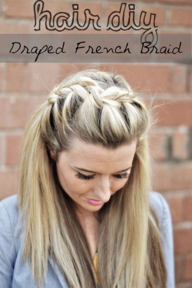 Cool Hair Tutorials for Summer - DIY Drape French Braid - Easy Hairstyles and Creative Looks for Hair - Beachy Waves, Hair Styles for Short Hair, Medium Length and Long Hair - Ponytails, Updo Ideas and Quick Last Minute Hairstyle for Teens, Teenagers and Women http://diyprojectsforteens.com/cool-hairstyles-summer