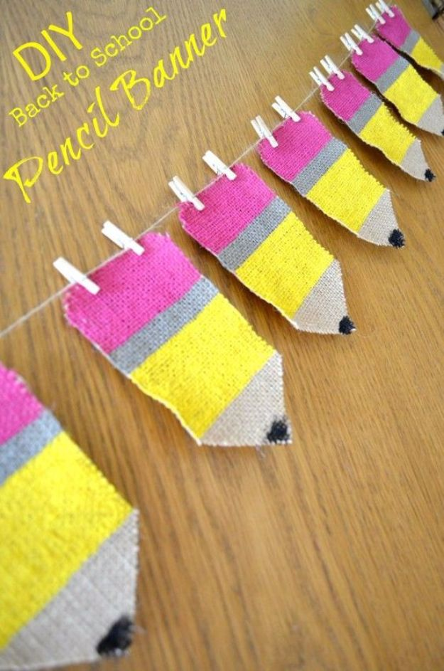 DIY School Supplies - Pencil Banner Classroom Decor - Easy Crafts and Do It Yourself Ideas for Back To School - Pencils, Notebooks, Backpacks and Fun Gear for Going Back To Class - Creative DIY Projects for Cheap School Supplies - Cute Crafts for Teens and Kids #backtoschool #teencrafts #kidscrafts #teen #diyideas #crafts