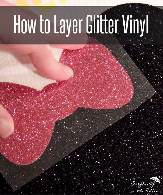 DIY Ideas WIth Glitter - Layer Glitter Vinyl - Easy Crafts and Projects for Decoration, Gifts, and Bedroom Decor - How To Make Ombre, Mod Podge and Glitter Mason Jar Gift Ideas For Teens - Easy Clothes and Makeup Crafts For Teenagers http://diyprojectsforteens.com/glitter-crafts-ideas