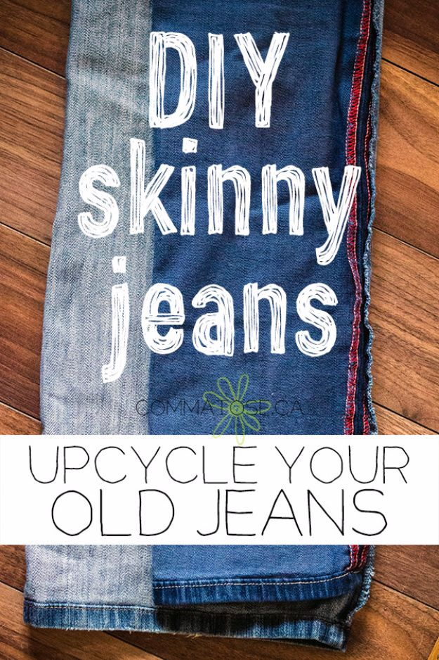 DIY Jeans Makeovers - Upcycle Regular Jeans Into Skinny Jeans - Easy Crafts and Tutorials to Refashion and Upcycle Your Jeans and Create Ripped, Distressed, Bleach, Lace Edge, Cut Off, Skinny, Shorts, Skirts, Galaxy and Painted Jeans Ideas - Cool Denim Fashions for Teens, Teenagers, Women http://diyprojectsforteens.com/diy-jeans-projects
