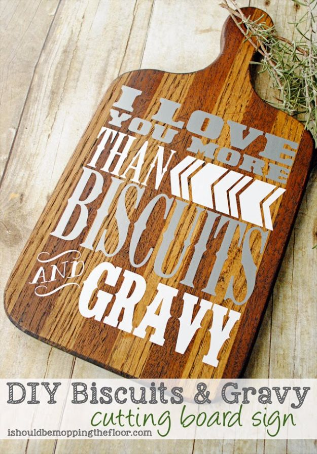 Cheap DIY Gifts and Inexpensive Homemade Christmas Gift Ideas for People on A Budget - DIY Biscuits & Gravy Cutting Board Sign - To Make These Cool Presents Instead of Buying for the Holidays - Easy and Low Cost Gifts fTo Make For Friends and Neighbors - Quick Dollar Store Crafts and Projects for Xmas Gift Giving Parties - Step by Step Tutorials and Instructions http://diyjoy.com/cheap-gifts-to-make-for-friends