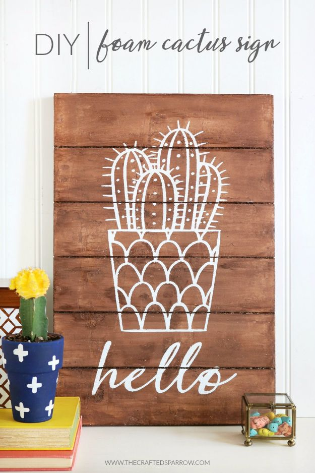 Cheap DIY Gifts and Inexpensive Homemade Christmas Gift Ideas for People on A Budget - DIY Foam Cactus Sign - To Make These Cool Presents Instead of Buying for the Holidays - Easy and Low Cost Gifts fTo Make For Friends and Neighbors - Quick Dollar Store Crafts and Projects for Xmas Gift Giving Parties - Step by Step Tutorials and Instructions http://diyjoy.com/cheap-gifts-to-make-for-friends
