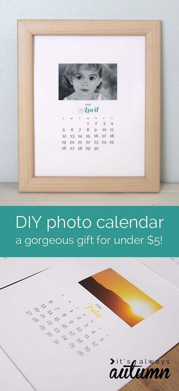 Cheap DIY Gifts and Inexpensive Homemade Christmas Gift Ideas for People on A Budget - DIY Photo Calendar Gift - To Make These Cool Presents Instead of Buying for the Holidays - Easy and Low Cost Gifts fTo Make For Friends and Neighbors - Quick Dollar Store Crafts and Projects for Xmas Gift Giving Parties - Step by Step Tutorials and Instructions http://diyjoy.com/cheap-gifts-to-make-for-friends