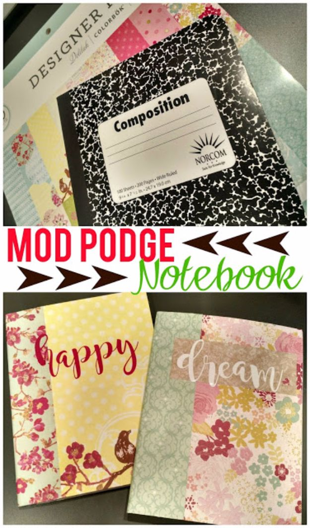 Mod Podge Crafts - Mod Podge Notebook - DIY Modge Podge Ideas On Wood, Glass, Canvases, Fabric, Paper and Mason Jars - How To Make Pictures, Home Decor, Easy Craft Ideas and DIY Wall Art for Beginners - Cute, Cheap Crafty Homemade Gifts for Christmas and Birthday Presents http://diyjoy.com/mod-podge-crafts