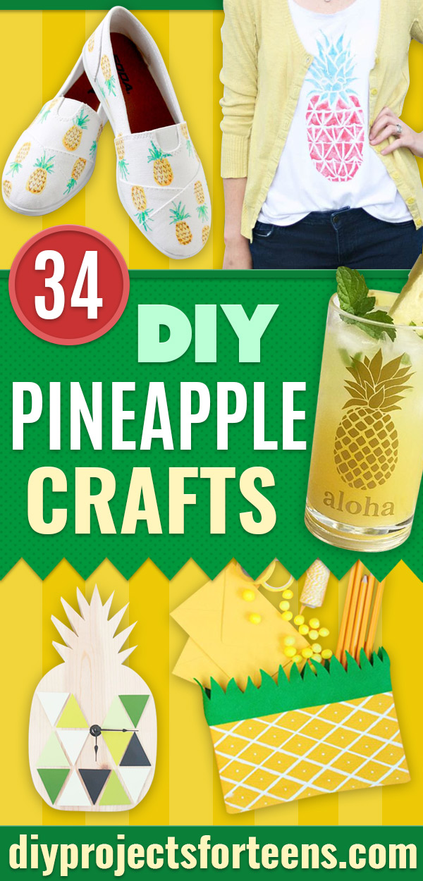 Pineapple Crafts - Cute Craft Projects That Make Cool DIY Gifts - DIY Wall Decor, Bedroom Art, Jewelry Idea for Teens