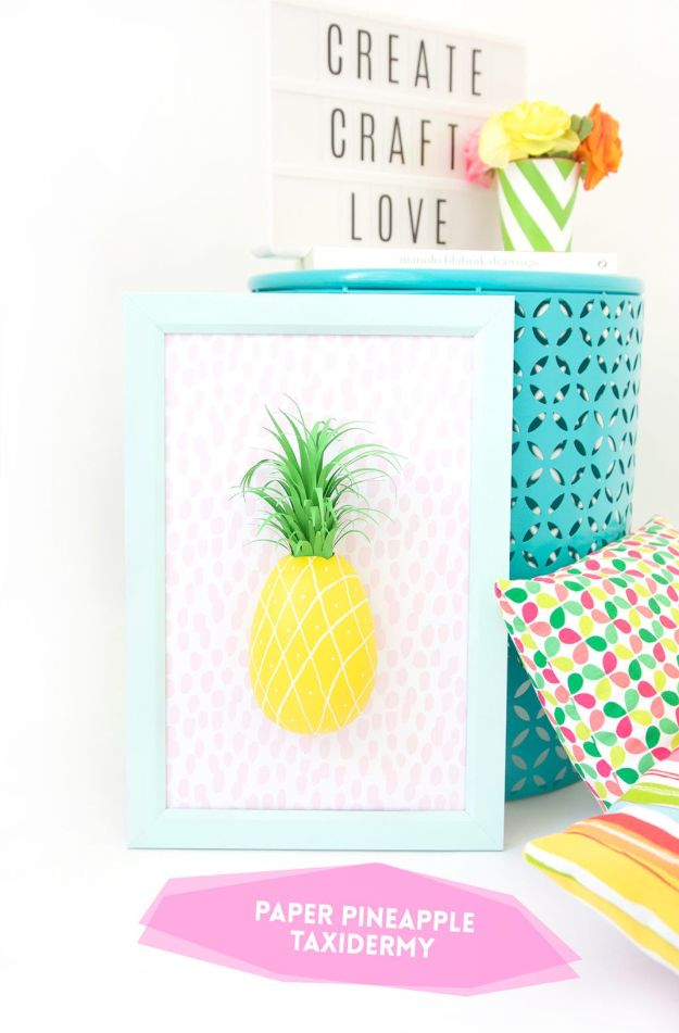 Pineapple Crafts - Paper Pineapple Taxidermy - Cute Craft Projects That Make Cool DIY Gifts - Wall Decor, Bedroom Art, Jewelry Idea