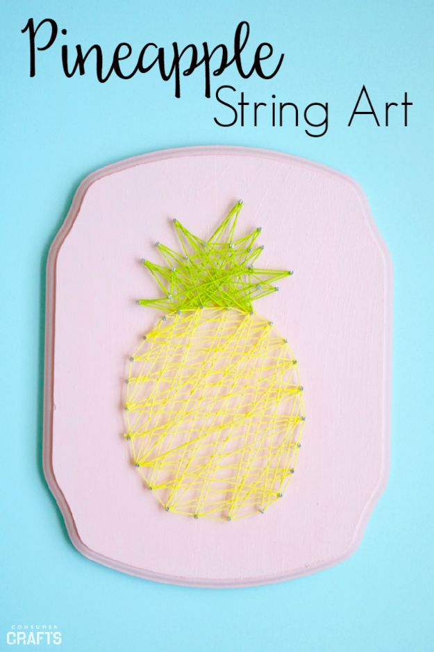 Pineapple Crafts - Pineapple String Art - Cute Craft Projects That Make Cool DIY Gifts - Wall Decor, Bedroom Art, Jewelry Idea