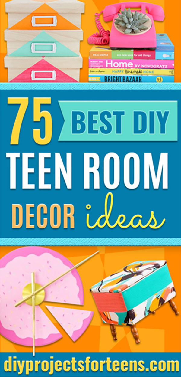 DIY Room Decor Ideas for Teens - Cheap DYI Bedroom Decorating Projects for Tweens, Teenagers, Girls